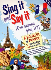 Sing It And Say It: France (Book Only) - Sara Ridgley & Gavin Mole